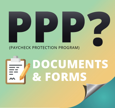 What You Need to Apply for PPP, Forms & Documents