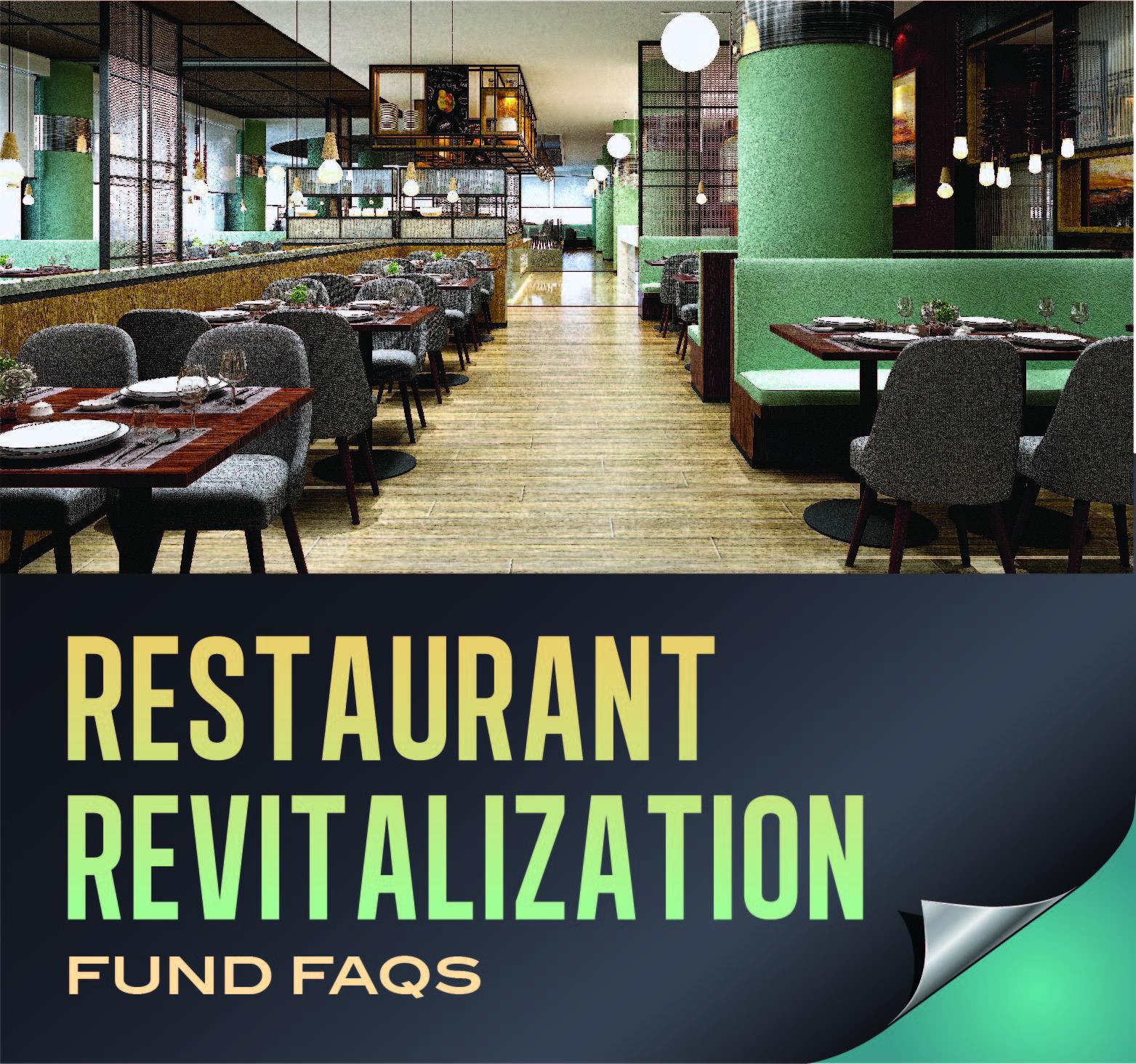 Restaurant Revitalization Fund FAQs