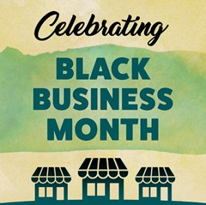 Illinois Celebrating Black Business Month in August