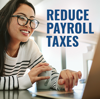 Small Business Employees Can Get Money to Reduce Their Payroll Taxes